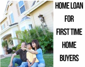 home-loan-for-first-time-home-buyers