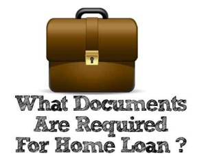 what-Documents-Are-Required-For-Home-Loan