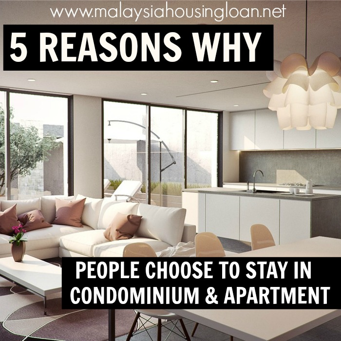 The Apartment People: 5 REASONS WHY PEOPLE CHOOSE TO STAY IN CONDOMINIUM AND