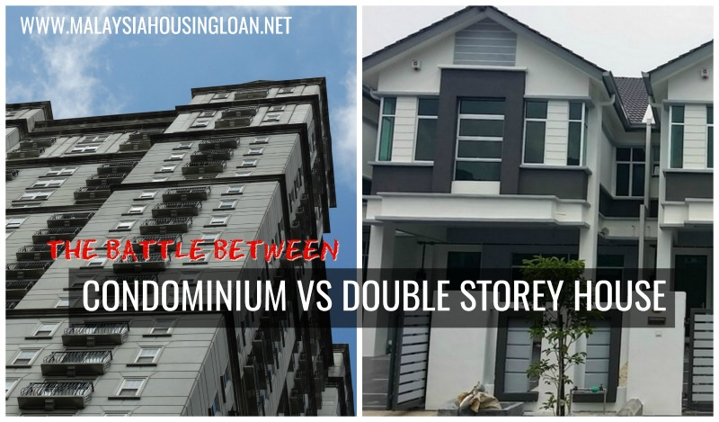 The Battle Between Condominium Vs Double Storey House Malaysia
