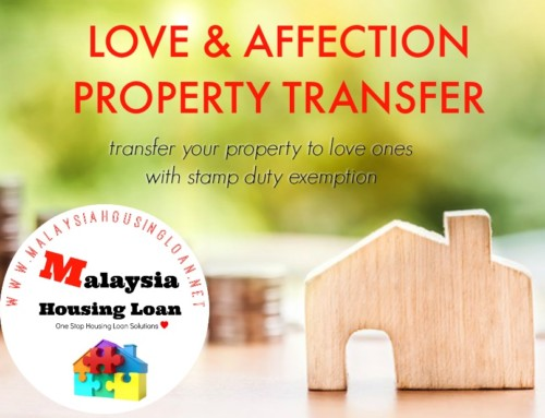 Transfer of Property Between Family Members in Malaysia – Love and Affection Property Transfer